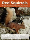 (English) Red squirrels: Ecology, Conservation & Management in Europe
